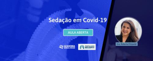 Aula aberta - Sedação em Covid-19