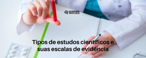 Tipos de estudos científicos e suas escalas de evidência