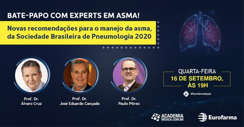 Bate-papo com Experts em Asma – Novas recomendações no manejo da Asma da Sociedade Brasileira de Pneumologia
