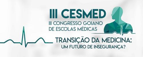 III CESMED - Congresso Goiano de Escolas Médicas - de 18 a 20 de maio