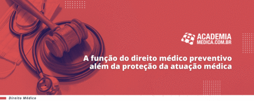 A função do direito médico preventivo além da proteção da atuação médica