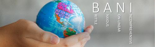 Mundo BANI e Saúde Corporativa – como ajudar as empresas a enfrentar a pandemia e seus desdobramentos