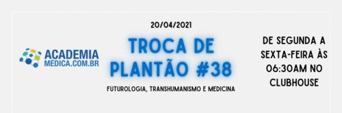 TP #38: Futurologia, transhumanismo e medicina