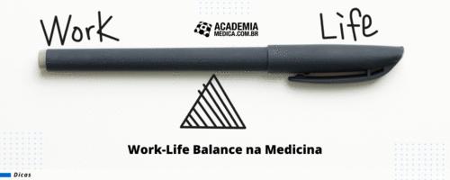Work-Life Balance na medicina