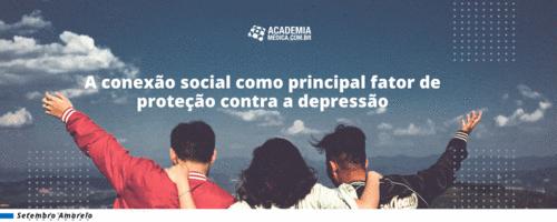 A Conexão Social como Principal Fator de Proteção Contra a Depressão
