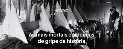 As mais mortais epidemias de gripe da história