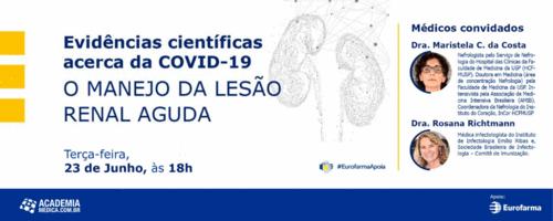 Evidências Científicas acerca da Covid-19: LESÃO RENAL AGUDA & COVID-19
