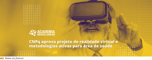 CNPq aprova projeto de realidade virtual e metodologias ativas para área desaúde