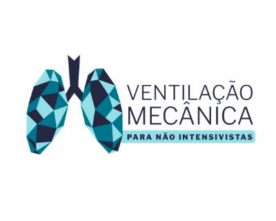 Ventilação Mecânica para não intensivistas: conceitos básicos