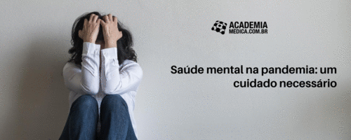 Saúde mental na pandemia: um cuidado necessário