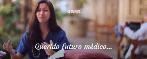 Querido futuro médico...