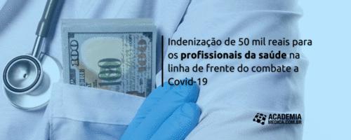 Indenização de 50 mil reais para os profissionais da saúde na linha de frente do combate a Covid-19