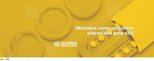 Métodos contraceptivos oferecidos pelo SUS