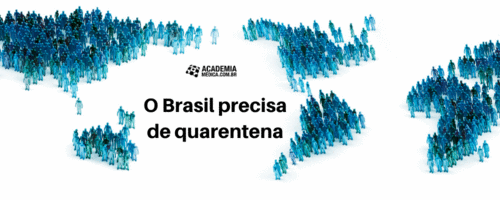 O Brasil precisa de quarentena