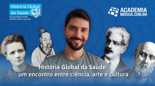 AHistória Global da Saúdecomo você nunca viu. Conheça o novo curso da Academia Médica