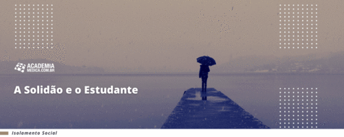 A Solidão e o Estudante