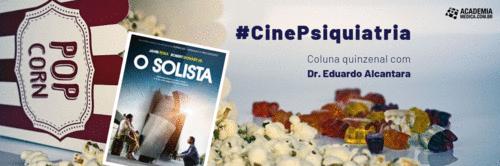 CinePsiquiatria #5: O Solista