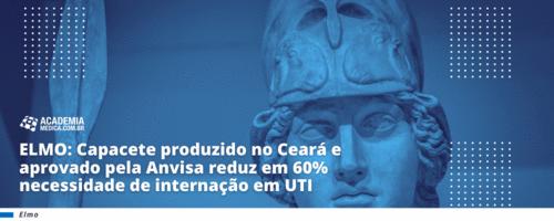 ELMO: Capacete produzido no Ceará e aprovado pela Anvisa reduz em 60% necessidade de internação em UTI
