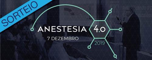 [Finalizado] Ingresso para o Anestesia 4.0, em Florianópolis