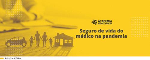 Seguro de vida do médico na pandemia