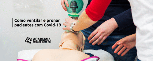 Como ventilar e pronar pacientes com Covid-19