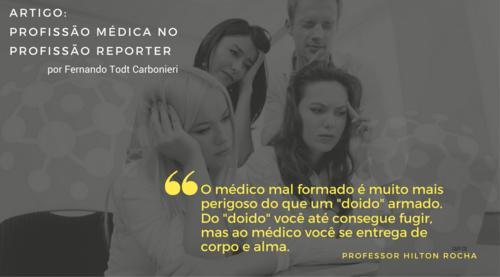 Profissão Médica no Profissão Repórter