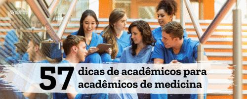 57 dicas de acadêmicos para acadêmicos de medicina
