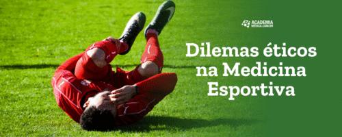 Dilemas éticos na Medicina Esportiva