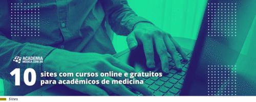 10 sites com cursos on-line e gratuitos para acadêmicos de medicina