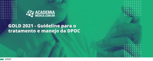GOLD 2021 - Guideline para o tratamento e manejo da DPOC