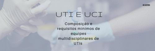 Composição e requisitos mínimos de equipes multidisciplinares de UTIs
