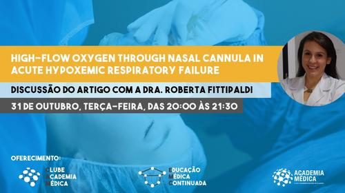 Academia Médica EMC - Máscara de Alto Fluxo como abordagem inicial em pacientes com insuficiência respiratória?