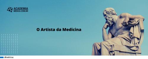 O Artista da Medicina