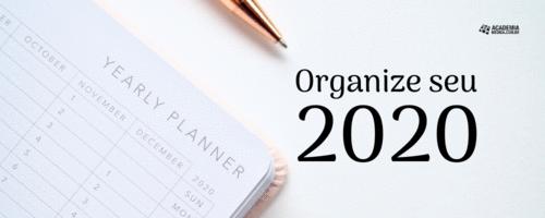 Organize seu 2020