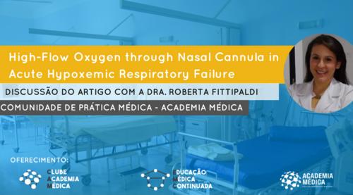 Medicina Intensiva e Pneumologia - Comunidade de Prática Academia Médica - Episódio 1