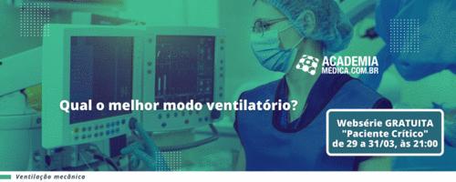 Pneumointensiva: Qual o melhor modo ventilatório?