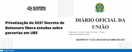 Privatização do SUS? Decreto de Bolsonaro libera estudos sobre parcerias em UBS