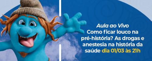 AULA AO VIVO - Como ficar louco na pré-história: as drogas e anestesias na história da saúde
