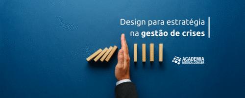 Design para estratégia na gestão de crises