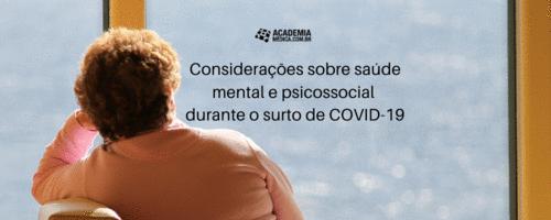 Considerações sobre saúde mental e psicossocial durante o surto de COVID-19